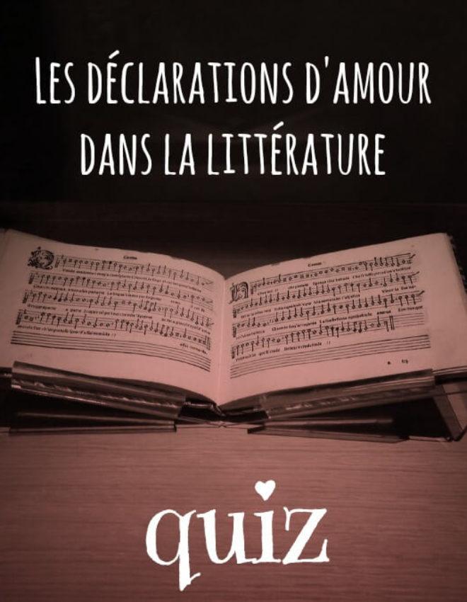 Quiz sur les déclarations d'amour dans la littérature